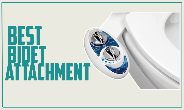 The 10 Best Bidet Attachment Reviews In 2020